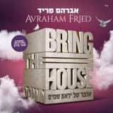 Avraham Fried - Bring the House Down (2016)