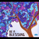 The Davis Academy - Be a Blessing (2013)