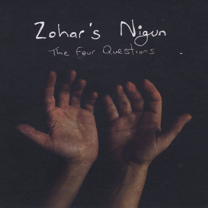 Zohar's Nigun - The Four Questions (2012)