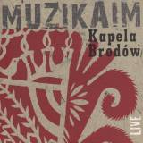 Kapela Brodow - Muzikaim. Musical Traditions of Polish Jews (2017)