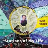 Rivka Amado - Stations of My Life (2017)