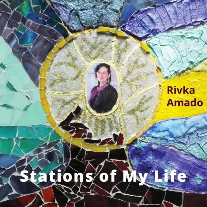 Rivka Amado - Stations of My Life (2017)
