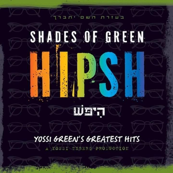 Yossi Green - Shades of Green - Hipsh (2011)