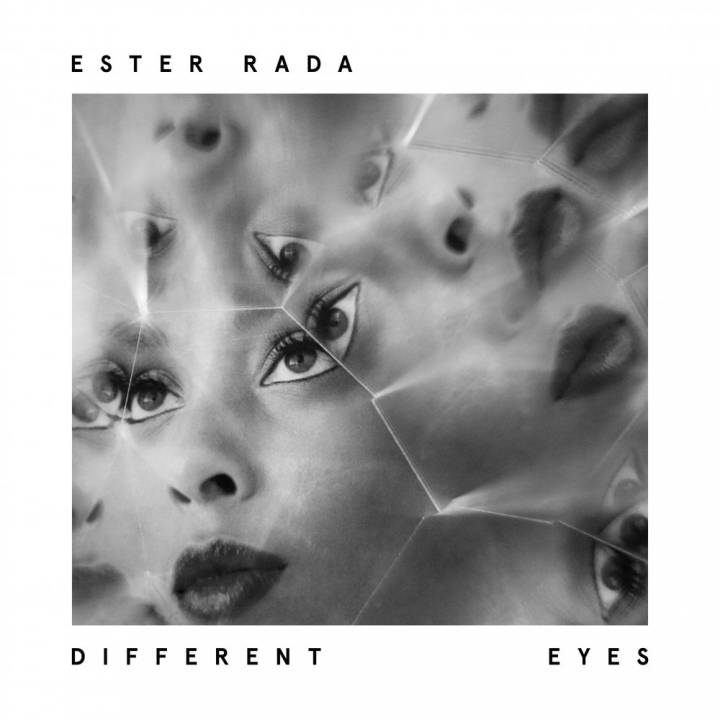 Ester Rada - Different Eyes (2017)