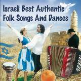 Israeli Best Authentic Folk Songs and Dances (2015)