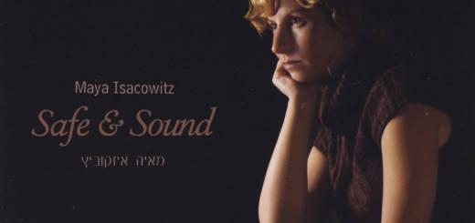 Maya Isacowitz - Safe & Sound (2011)