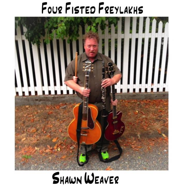 Shawn Weaver - Four Fisted Freylakhs (2017)