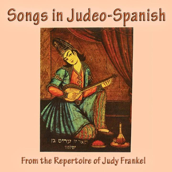 Judy Frankel - Songs in Judeo-Spanish (2017)
