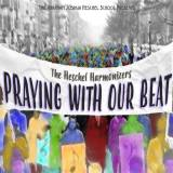 The Heschel Harmonizers - Praying with Our Beat (2017)