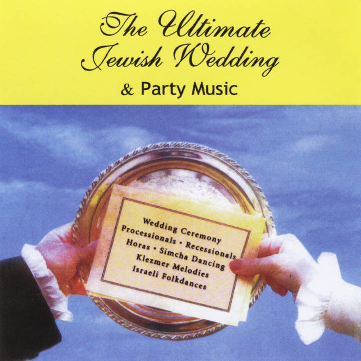 The Ultimate Jewish Wedding & Party Music (2005)