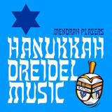 Menorah Players - Hanukkah Dreidel Music (2008)