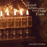 The Shevet Achim Ensemble - Chanukah Melodies (2016)