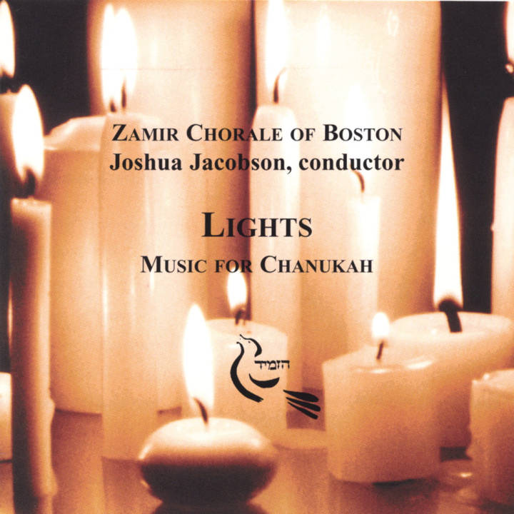 Zamir Chorale of Boston - Lights: Music for Chanukah (1990)