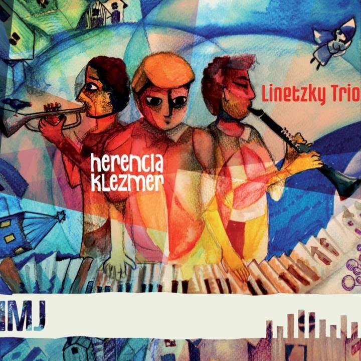 Linetzky Klezmer Trío - Herencia Klezmer (2015)