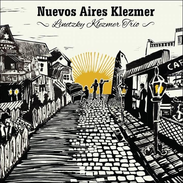 Linetzky Klezmer Trío - Nuevos Aires Klezmer (2017)