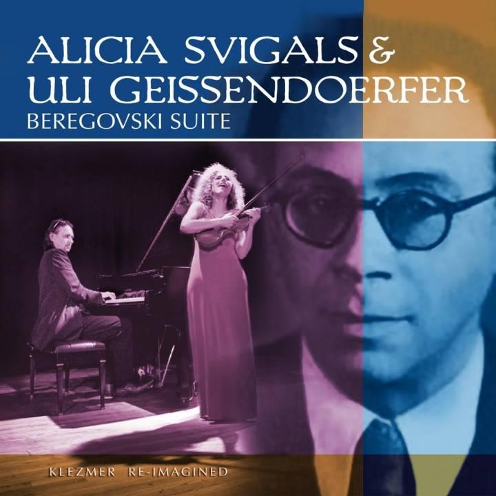 Alicia Svigals & Uli Geissendoerfer - Beregovski Suite (2018)