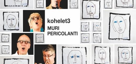 Kohelet3 - Muri Pericolanti (2018)