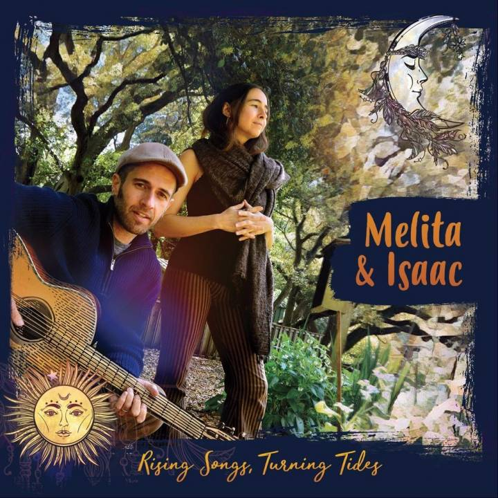 Melita & Isaac - Rising Songs, Turning Tides (2017)