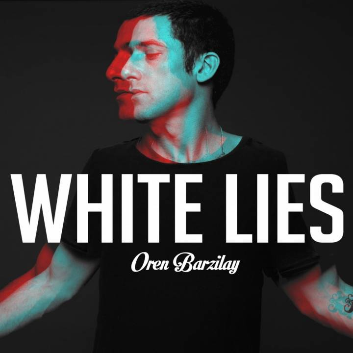 Oren Barzilay - White Lies (2018)