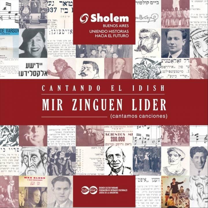 Sholem Buenos Aires, Javier Zentner & Cuarteto Vocal Sholem - Cantando El Idish. Mir Zinguen Lider (2017)