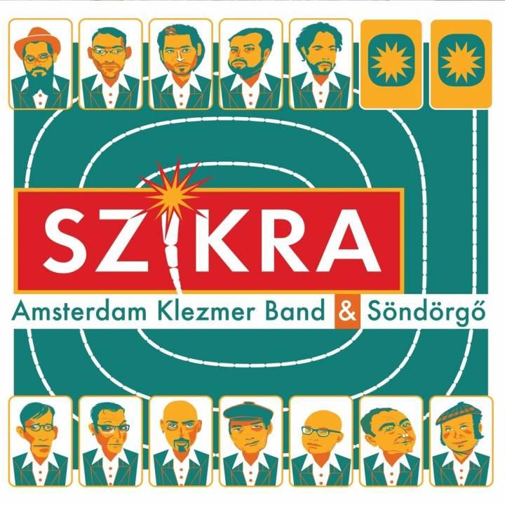 Amsterdam Klezmer Band & Söndörgö - Szikra (2018)