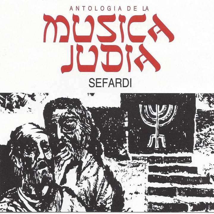 Antología de la Musica Judia, Vol. 2: Sefardi (2017)