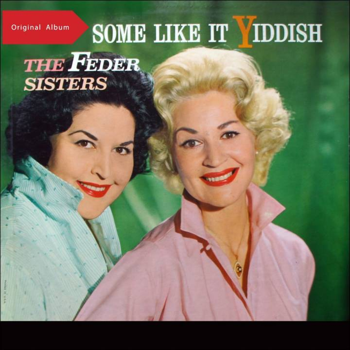 The Feder Sisters - Some Like It Yiddish (1961)