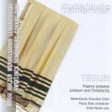 Netherlands Chamber Choir - Tehilim - Psalms between Judaism and Christianity (2011)