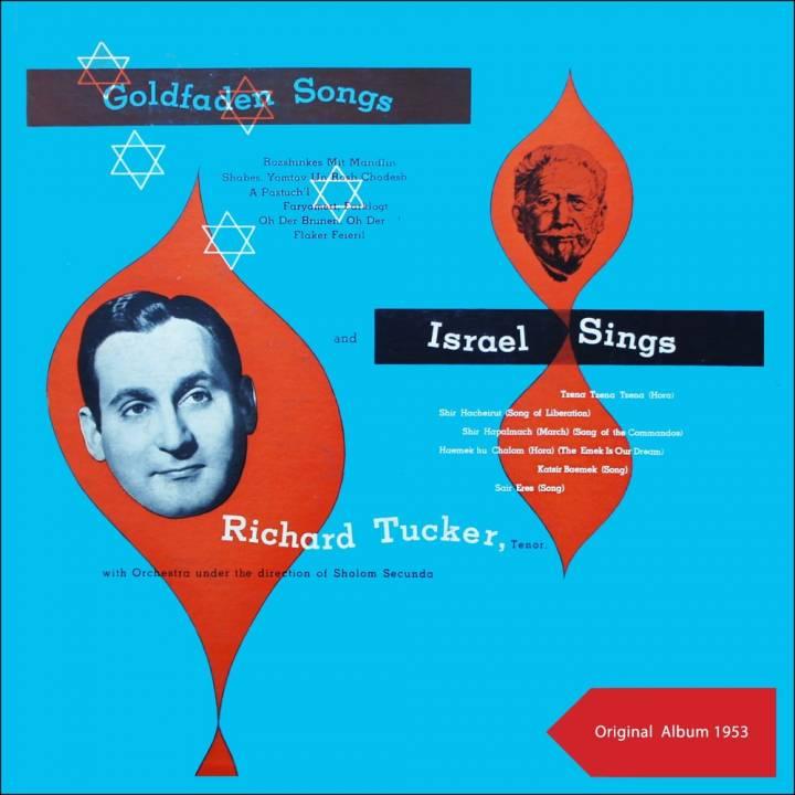 Richard Tucker - Israel Sings: Goldfaden Songs (1953)