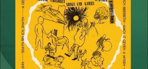 Ruth Rubin - Jewish Children's Songs And Games (1957)