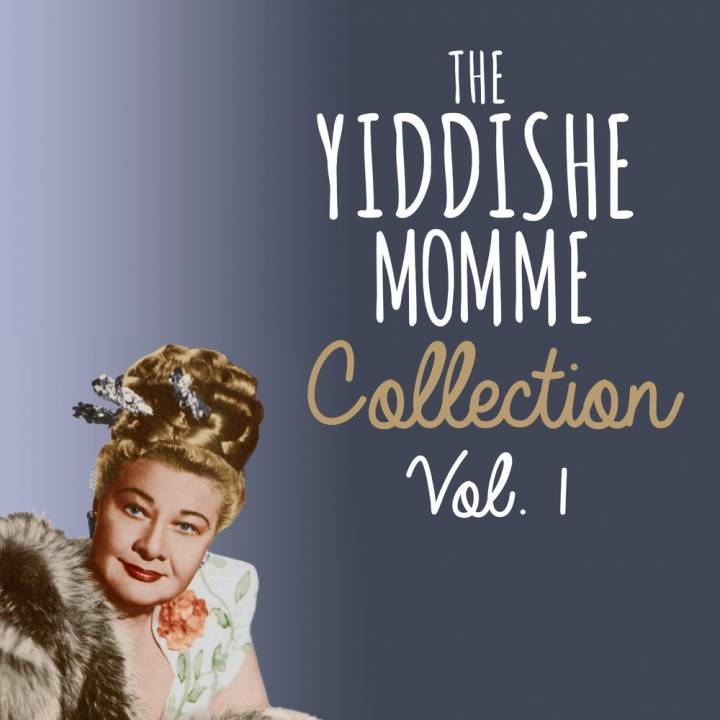 The Yiddishie Mamimie Collection, Vol. 1 (2014)