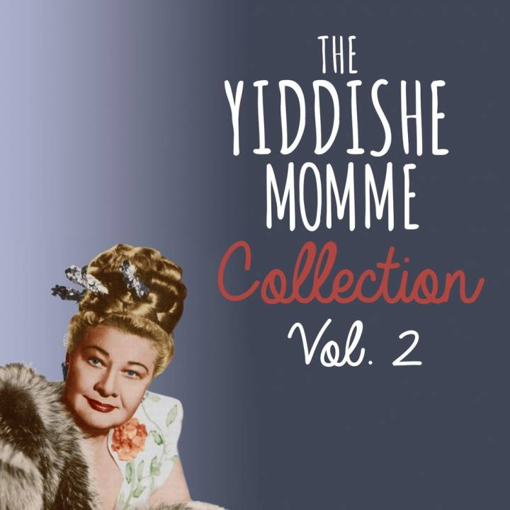 The Yiddishie Mamimie Collection, Vol. 2 (2014)