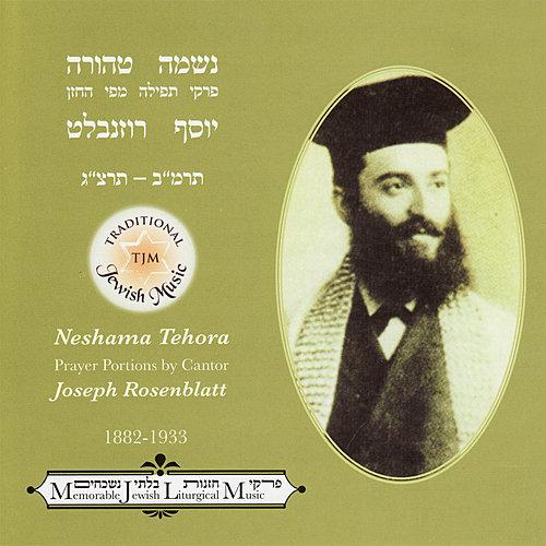 Yossele Rosenblatt - Neshama Tehora (2007)