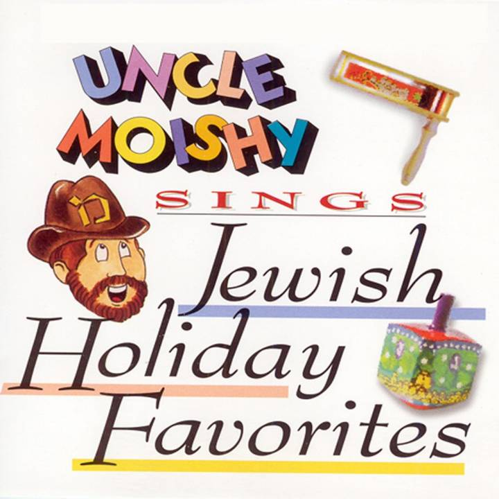 Uncle Moishy - Uncle Moishy Sings Jewish Holiday Favorites (2017)