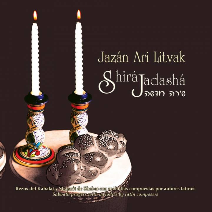 Cantor Ari Litvak - Shira Jadasha (2007)