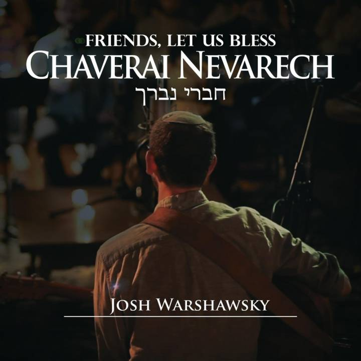 Josh Warshawsky - Chaverai Nevarech (2018)