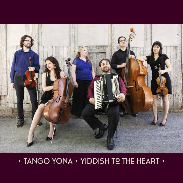 Tango Yona - Yiddish to the Heart (2018)