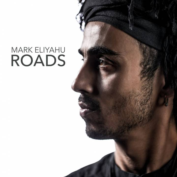Mark Eliyahu - Roads (2016)