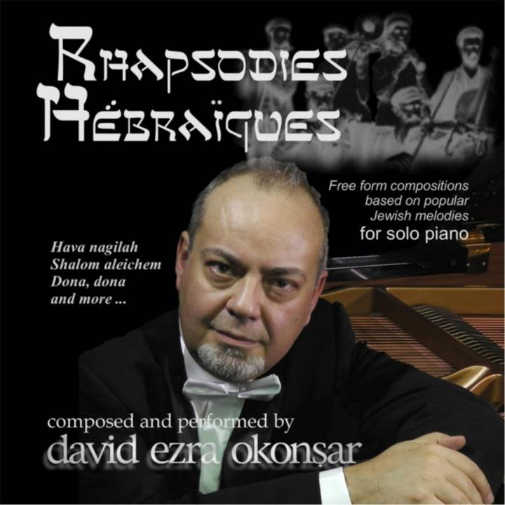 David Ezra Okonsar - Rhapsodies Hebraiques (2014)