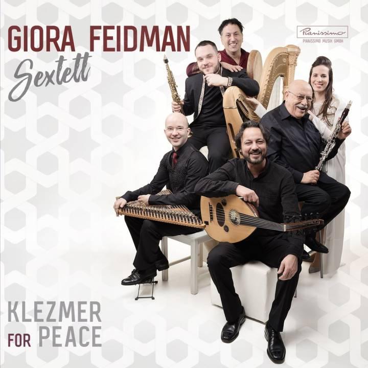 Giora Feidman Sextett - Klezmer for Peace (2018)
