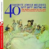 The Music League Of Tel Aviv - 40 Favorite Jewish Melodies (2010)