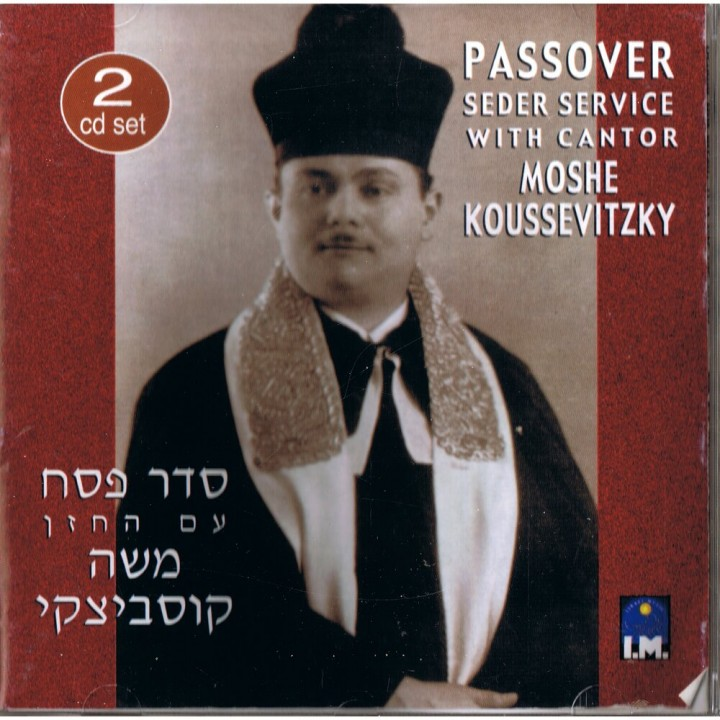 Cantor Moshe Koussevitzky - Passover Seder Service (2015)