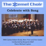 The Zemel Choir - Celebrate With Song (2008)