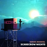 Shmuel Rozental - Scarecrow Nights (2019)