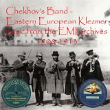 Chekhov's Band - Eastern European Klezmer Music 1908-1913 (2019)