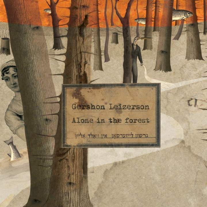 Gershon Leizerson - Alone in the Forest (2017)