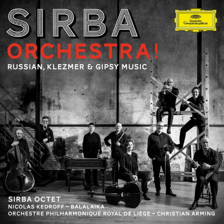 Sirba Octet - Sirba Orchestra! Russian, Klezmer & Gypsy Music (2018)