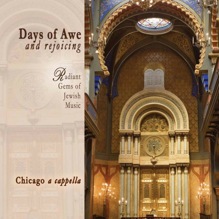 Chicago a cappella - Days of Awe and Rejoicing: Radiant Gems of Jewish Music (2011)