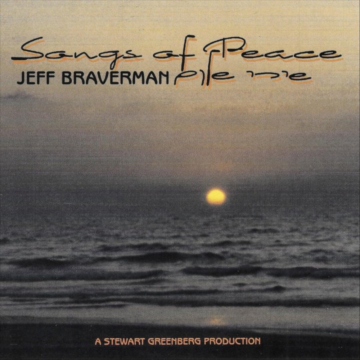 Jeff Braverman - Songs Of Peace (2019)