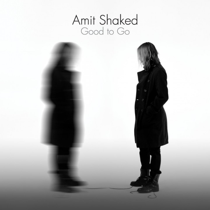 Amit Shaked - Good to Go (2018)